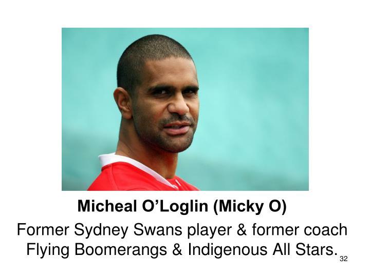 Micheal O'Loglin (Micky O)