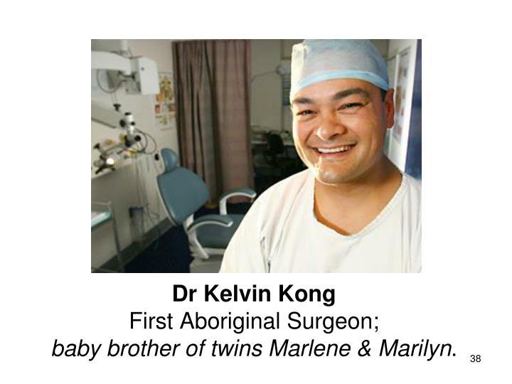 Dr Kelvin Kong