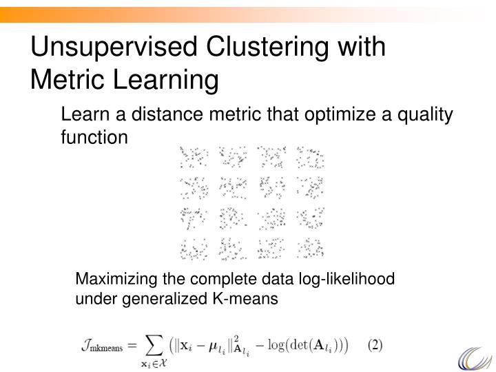 Maximizing the complete data log-likelihood under generalized K-means