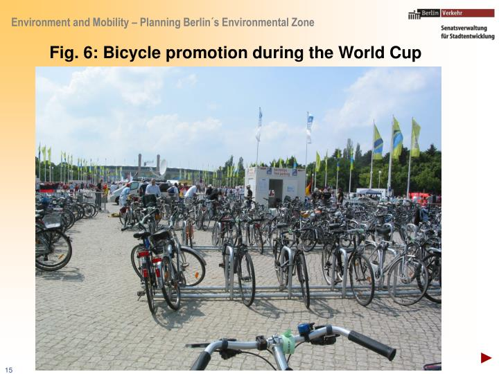 Fig. 6: Bicycle promotion during the World Cup