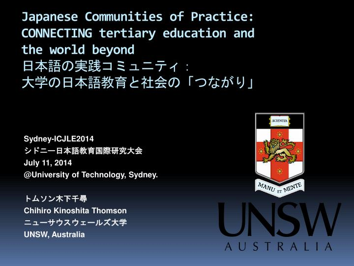 japanese communities of practice connecting tertiary education and the world beyond n.