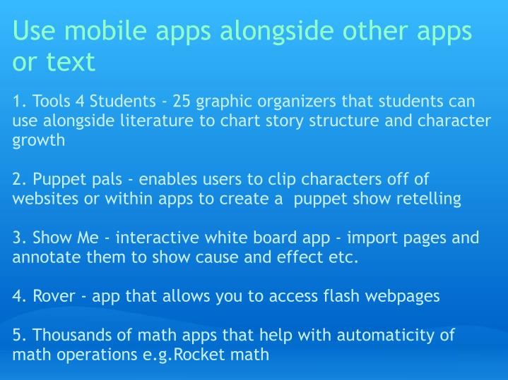 Use mobile apps alongside other apps or text