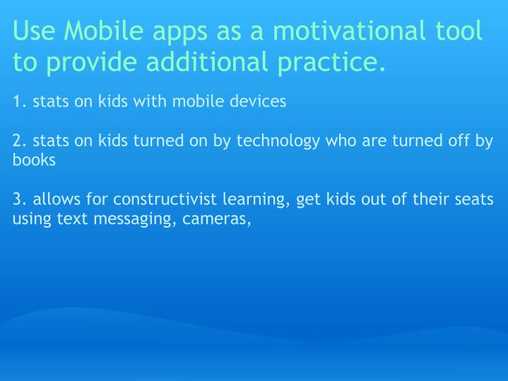 Use Mobile apps as a motivational tool