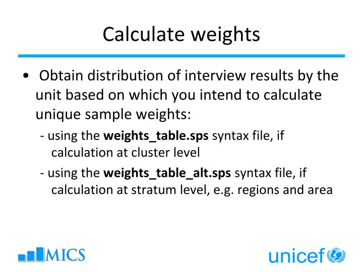 Calculate weights