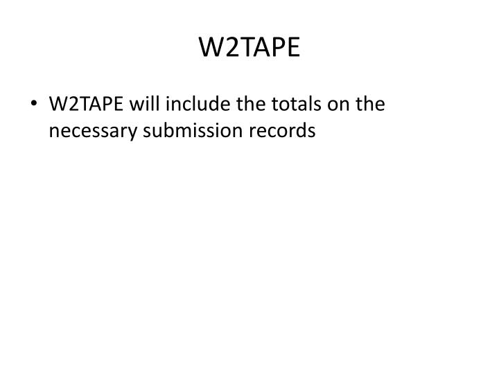 W2TAPE