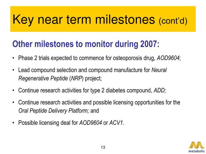 Key near term milestones
