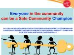 everyone in the community can be a safe community champion