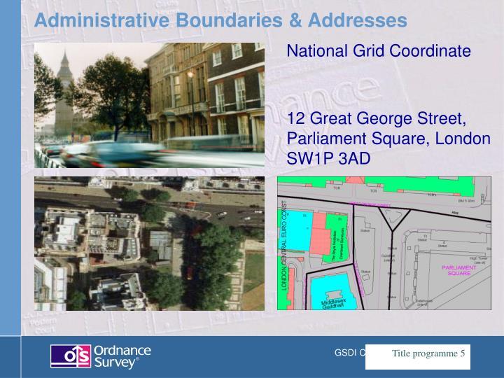 Administrative Boundaries & Addresses