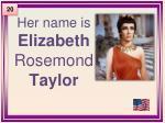 her name is elizabeth rosemond taylor