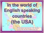 in the world of english speaking countr ies the usa