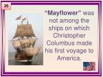 mayflower was not among the ships on which christopher columbus made his first voyage to america