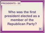 who was the first president elected as a member of the republican party