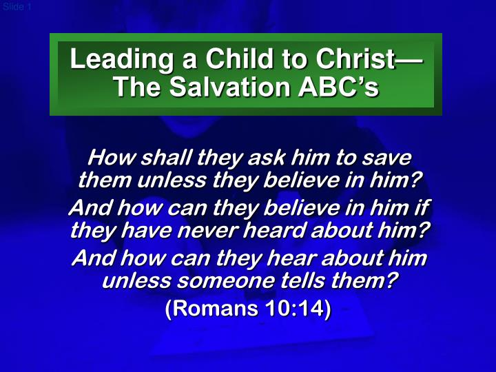leading a child to christ the salvation abc s n.