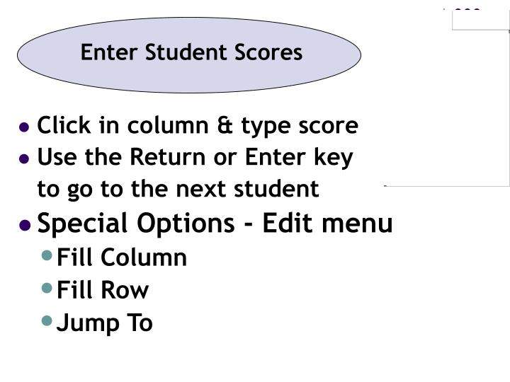 Enter Student Scores