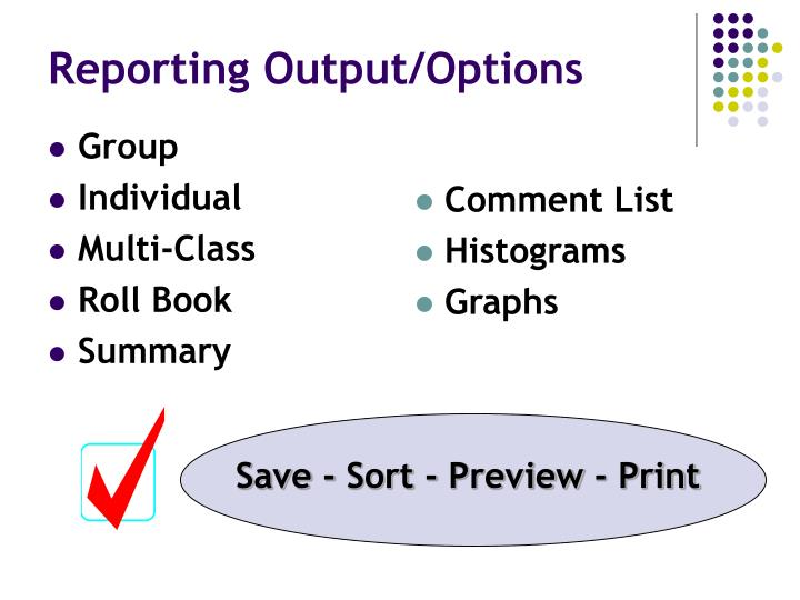 Reporting Output/Options