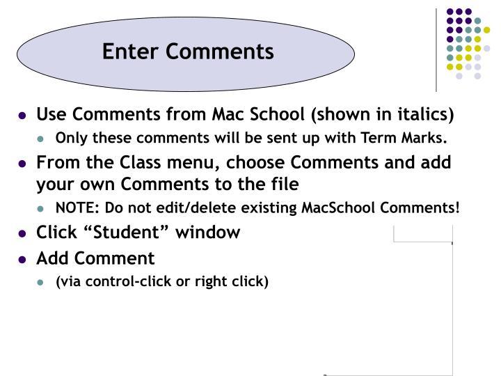 Enter Comments