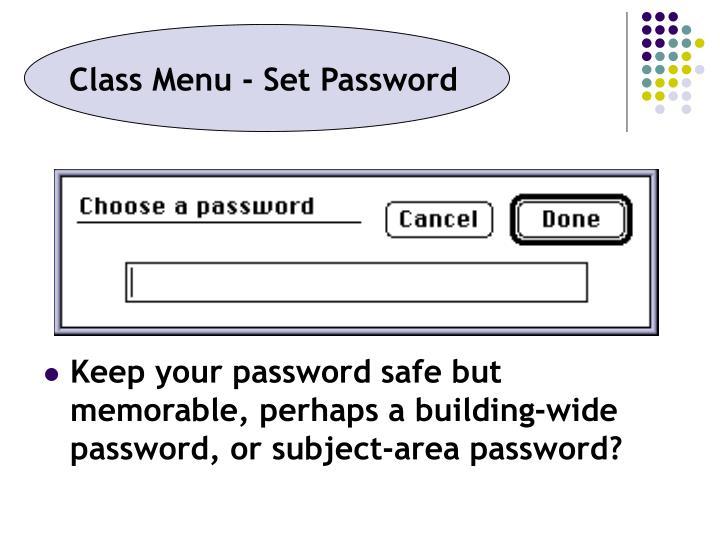 Class Menu - Set Password