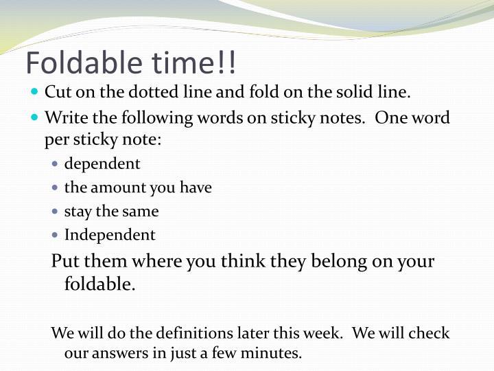 Foldable time!!