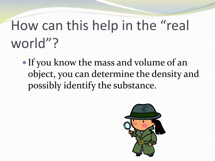 """How can this help in the """"real world""""?"""