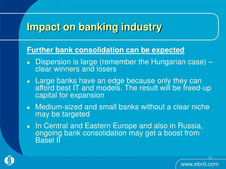 Impact on banking industry
