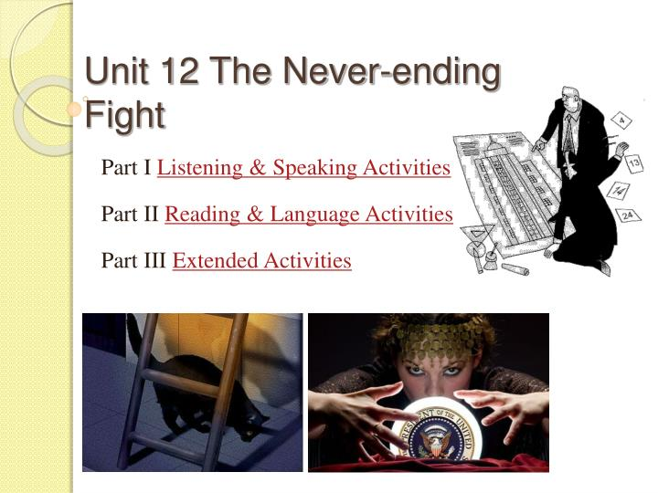 unit 12 the never ending fight n.