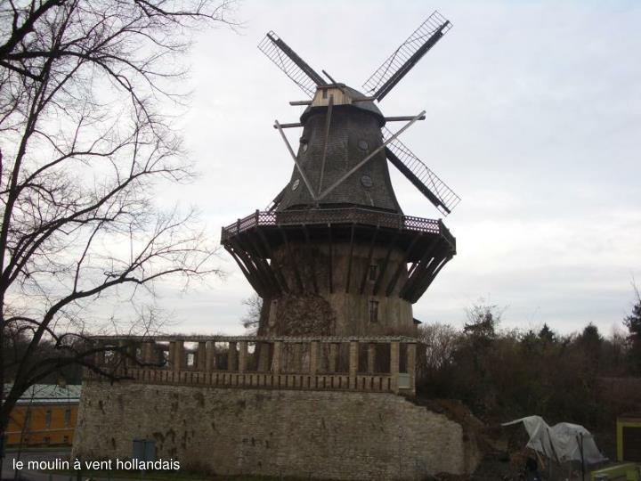 le moulin à vent hollandais