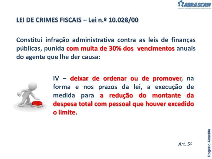 LEI DE CRIMES FISCAIS – Lei n.º 10.028/00