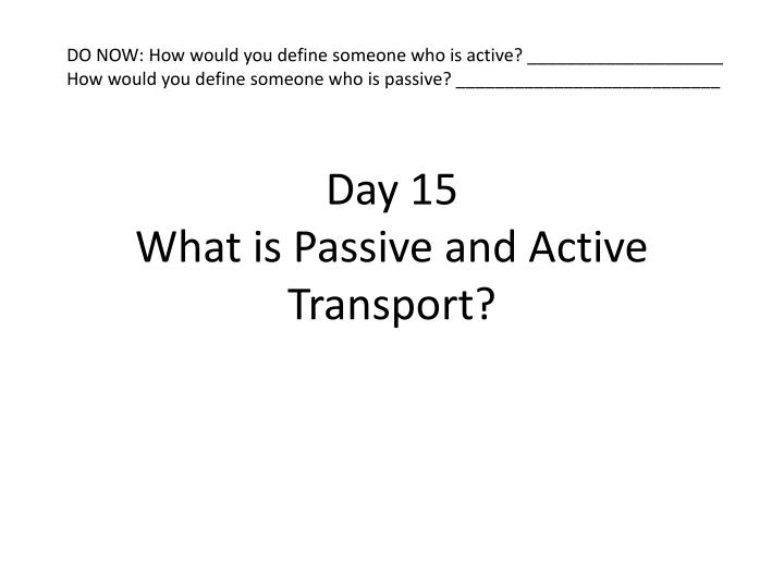 DO NOW: How would you define someone who is active? ____________________