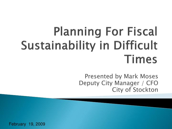 planning for fiscal sustainability in difficult times n.