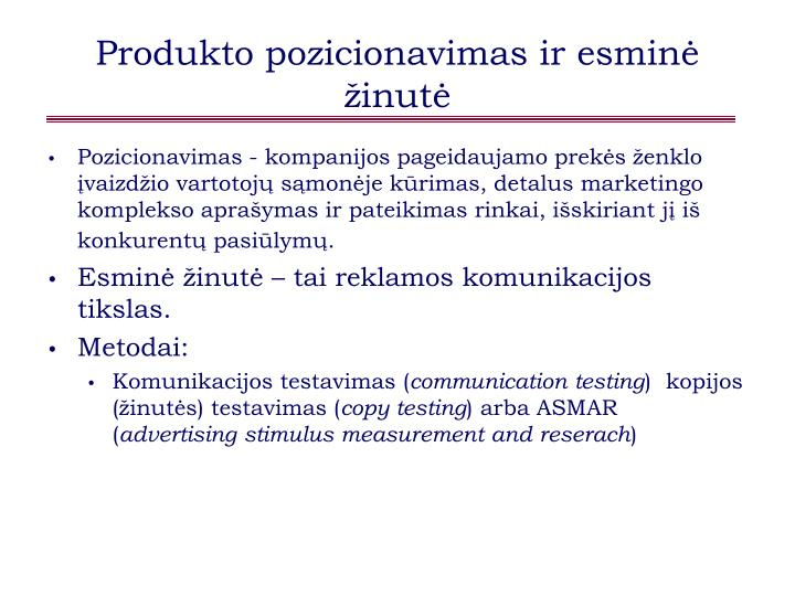 Produkto pozicionavimas ir esminė žinutė
