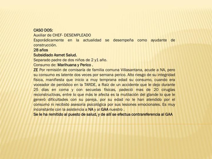 CASO DOS: