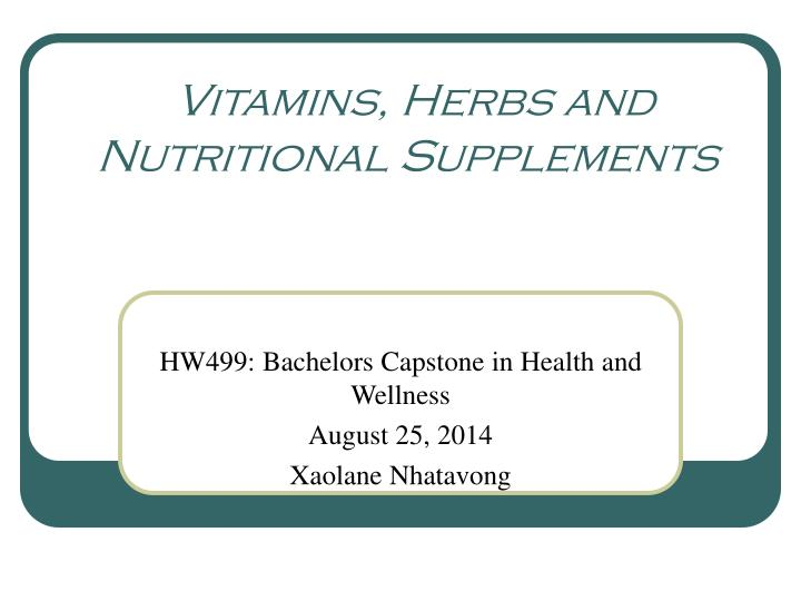vitamins herbs and nutritional supplements n.