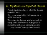 b mysterious object of desire1