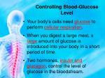 controlling blood glucose level