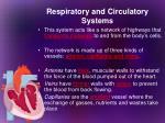 respiratory and circulatory systems6