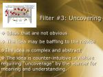 filter 3 uncovering