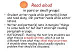 read aloud in pairs or small groups