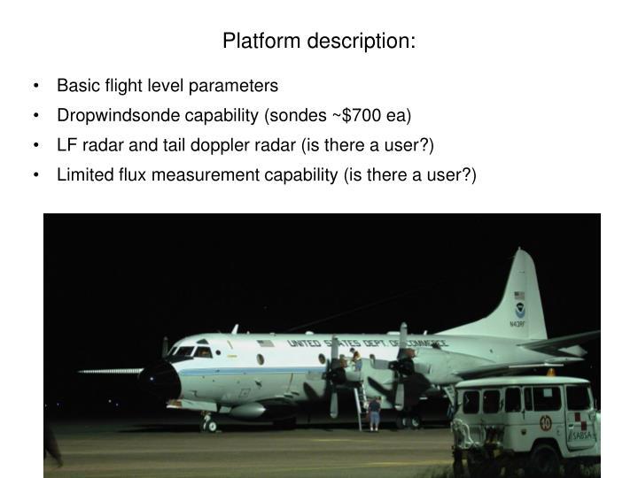 Platform description: