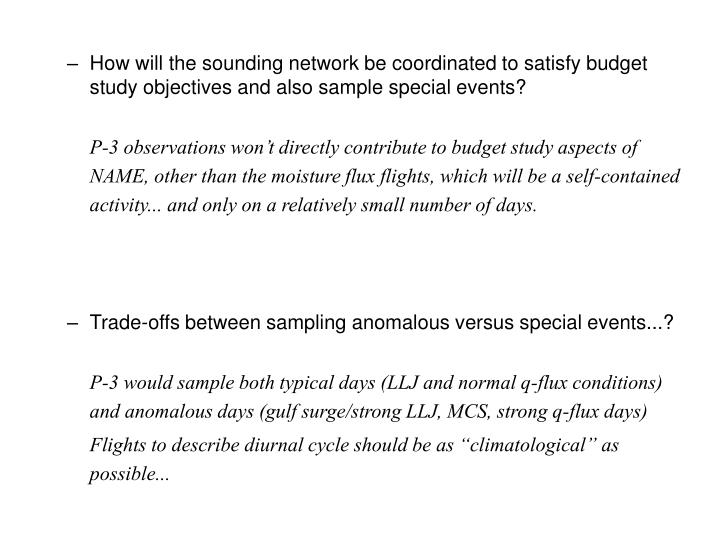 How will the sounding network be coordinated to satisfy budget study objectives and also sample special events?