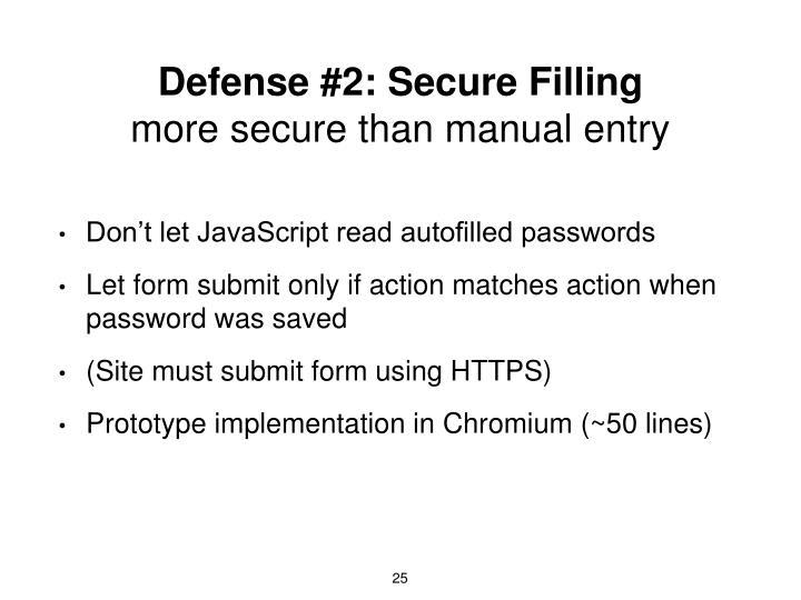 Defense #2: Secure Filling
