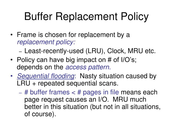Buffer Replacement Policy