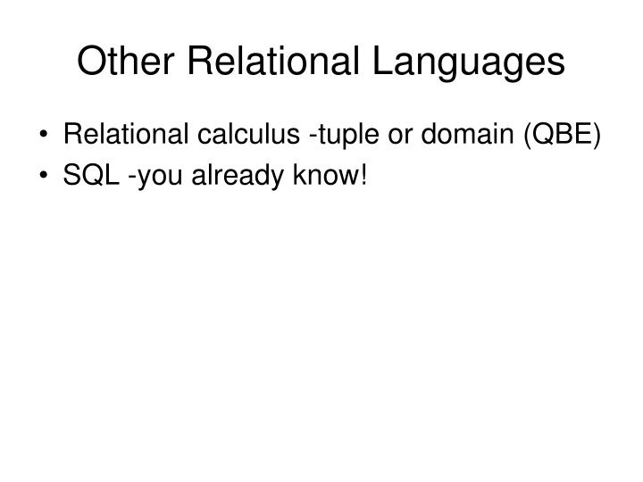 Other Relational Languages