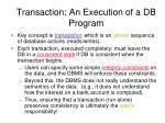 transaction an execution of a db program