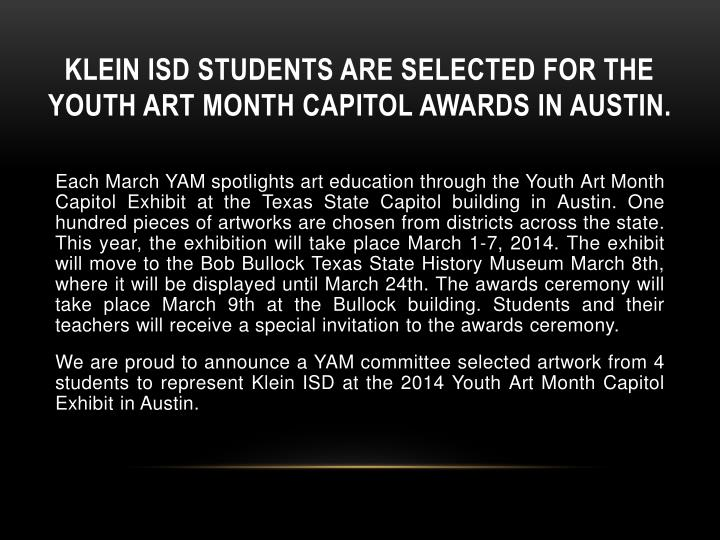 Klein isd students are selected for the youth art month capitol awards in austin