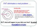 fat eliminates a real problem