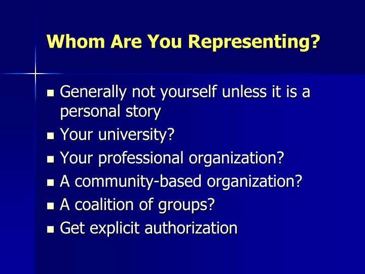 Whom Are You Representing?