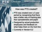 how was pts created