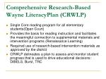 comprehensive research based wayne literacyplan crwlp