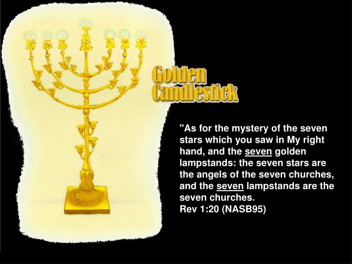"""""""As for the mystery of the seven stars which you saw in My right hand, and the"""