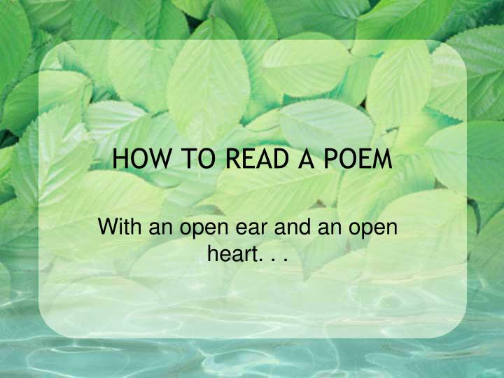 how to read a poem n.